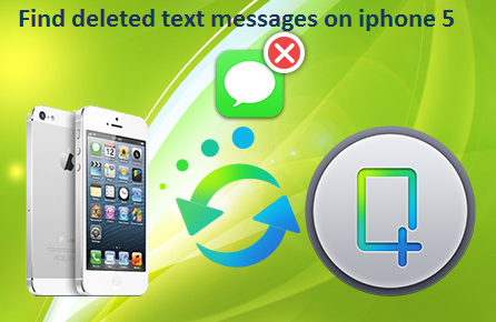 Find Deleted Text Message on iPhone 5 with iFonebox