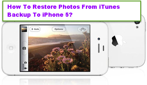 restore-photos-from-itunes-to-iphone-5