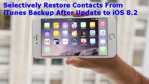 selectively-restore-contacts-from-itunes-backup