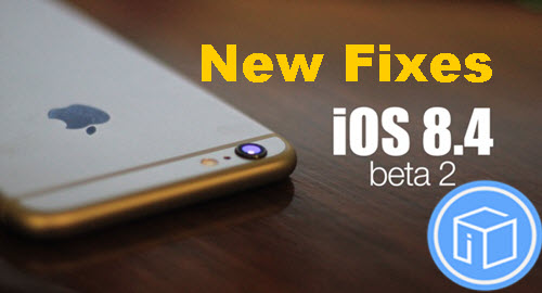 new-fixesof-ios-8-4-beta-2