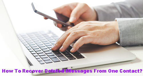 recover-deleted-imessages-from-one-contact