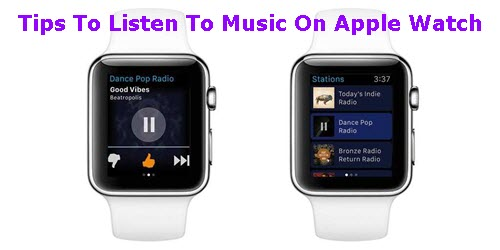 tips-to-listen-to-music-on-apple-watch