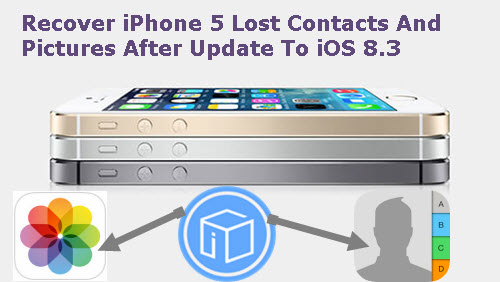 recover-iphone-5-lost-contacts-and-photos-after-update-to-ios-8-3