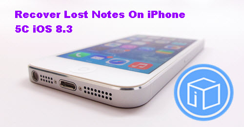 recover-lost-notes-on-iphone-5c-ios-8-3