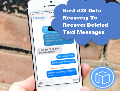 best-ios-data-recovery-to-recover-deleted-text-messages