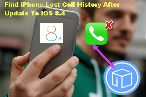 find-iphone-lost-call-histroy-after-update-to-ios-84