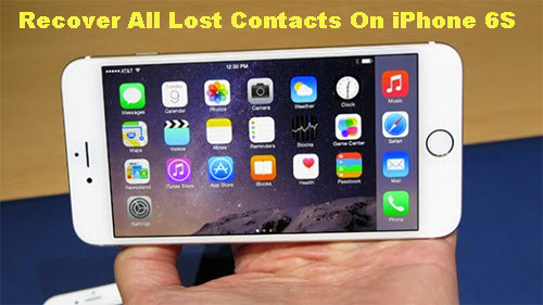 recover-lost-contacts-on-iphone-6s