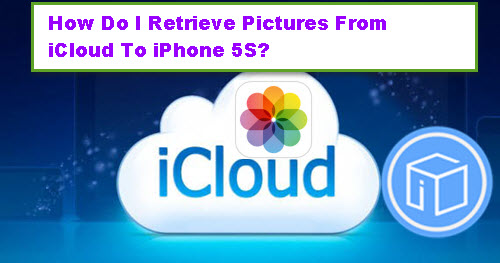 retrieve-pictures-from-icloud-backup-to-iphone