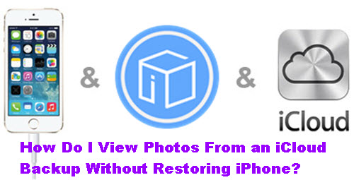 view-photos-from-icloud-without-restoring