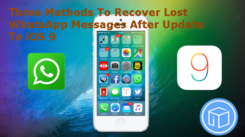 recover-ios-9-lost-wahtsapp-messages