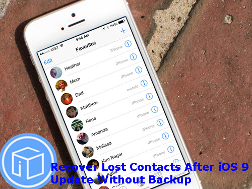 recover-lost-contacts-after-ios-9-update-without-backup