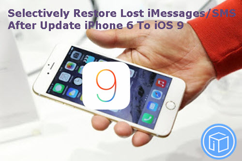 restore-lost-imessages-from-backup-after-update-to-ios9