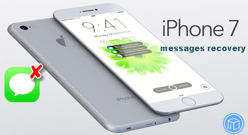 retrieve-deleted-messages-from-iphone-7