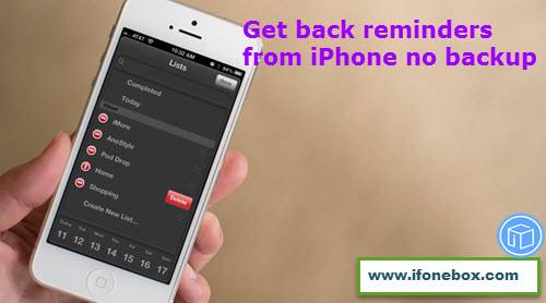 retrieve-deleted-reminders-from-iphone-no-backup