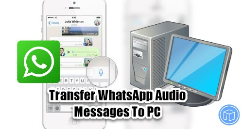 save whatsapp audio files to pc