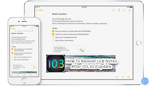 recover lost notes after ios 10.3 update
