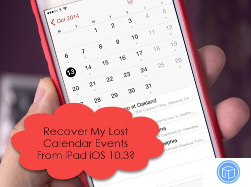 restore disappeared calendars from ipad ios 10.3