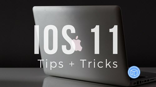 tips-for-ios-11