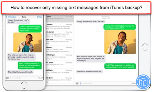 restore only deleted text messages from itunes backup