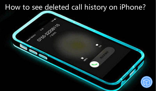 take a look at erased call history on iphone