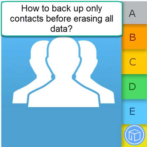 save only contacts before deleting all data