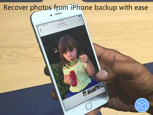restore pictures from iphone backup with ease