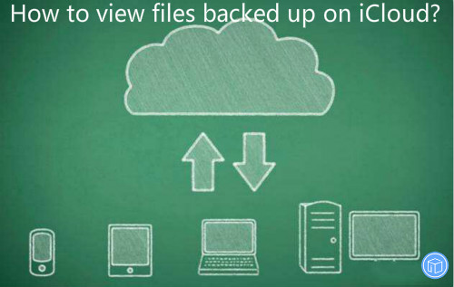 view documents saved on icloud