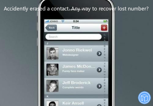 retrieve mistakenly deleted contact