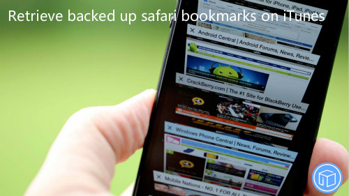 restore backed up safari bookmarks on itunes,