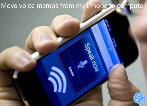 transfer voice memos from iphone to computer