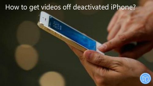 recover videos from disabled iphone