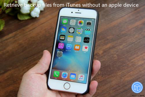 download itunes backup without ios device