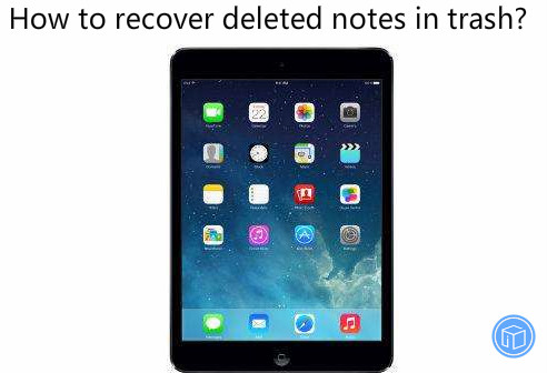 restore notes removed from trash
