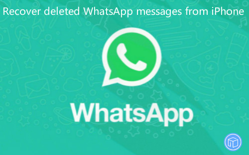 get lost whatsapp conversations back from iphone