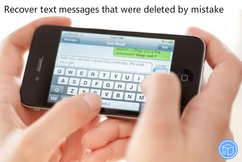 retrieve mistakenly deleted texts