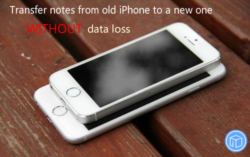migrate notes between two iOS devices without any data loss