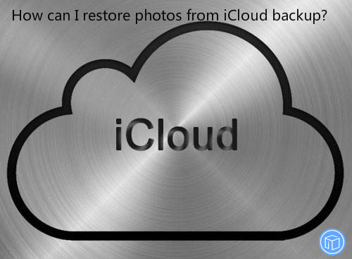 retrieve images form icloud backup