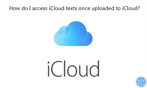 download texts from icloud backup