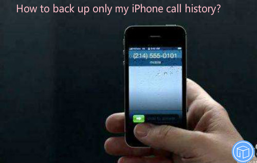 transfer only call records from iphone to computer