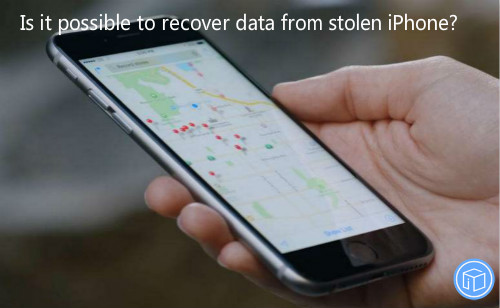 retrieve information from stolen iphone