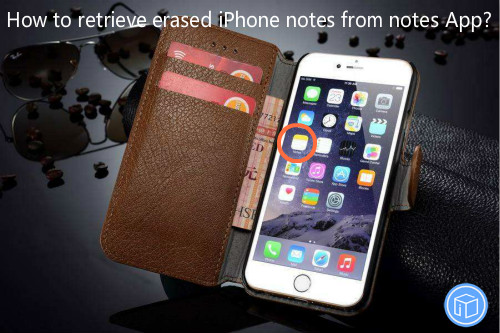 restore missing notes from iphone directly