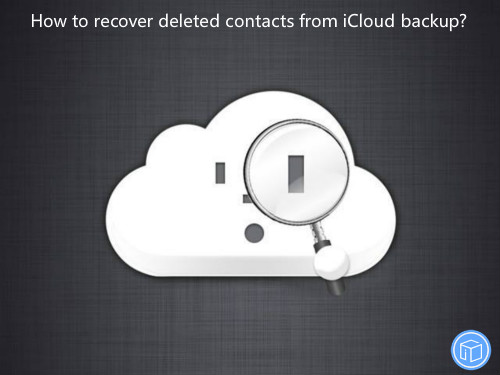 retrieve missing contacts from icloud backup