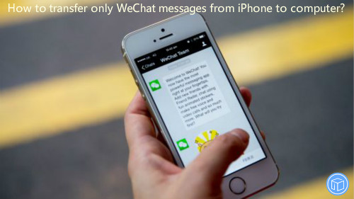 back up only iphone wechat data