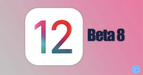 tips on ios 12 beta 8