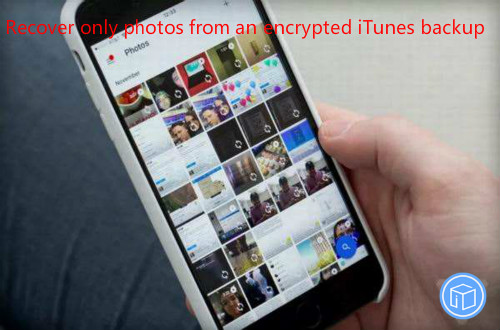 download only pictures from encrypted itunes backup