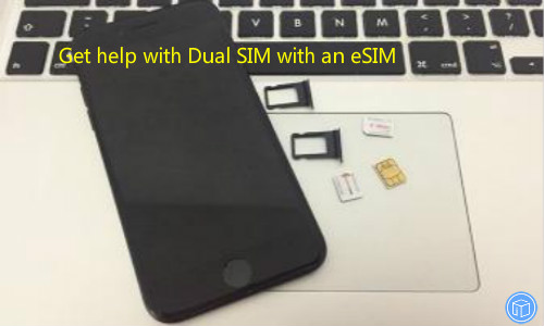 fix issues you might encounter when using dual sim