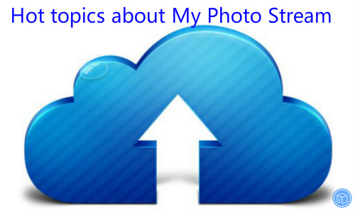 get help of my photo stream
