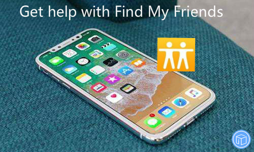 find my friends is not working on your ios device